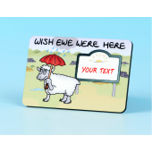 6132 Fridge Magnet-WISH EWE WERE HERE- YOUR TOWN